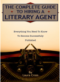 Cover of The Complete Guide to Hiring a Literary Agent book